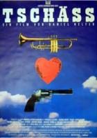 Tschäss (1994) plakat