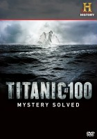 Titanic 100: zagadka rozwiązana