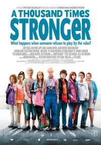 Tysiąc razy silniejsza (2010) plakat