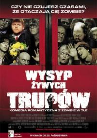 Wysyp żywych trupów (2004) plakat