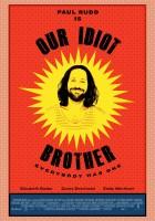 plakat - Nasz brat idiota (2011)