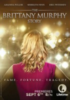 plakat - The Brittany Murphy Story (2014)
