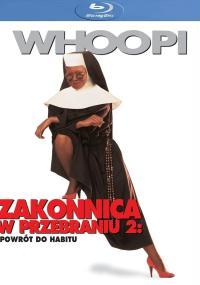 Zakonnica w przebraniu 2: Powrót do habitu (1993) plakat
