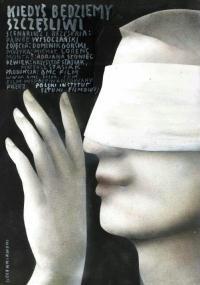 Kiedyś będziemy szczęśliwi (2011) plakat