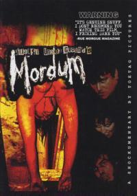 August Underground's Mordum (2003) plakat