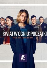 Świat w ogniu: Początki (2019) plakat