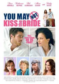 Nie można pocałować panny młodej (2011) plakat