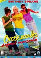 Crossroads - Dogonić marzenia