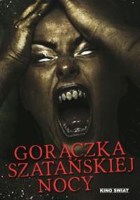 Gorączka szatańskiej nocy (2011) plakat