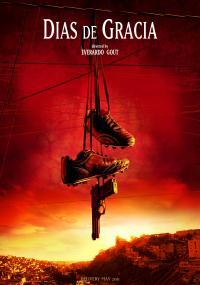 Dni łaski (2011) plakat