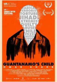 Omar Khadr. Dziecko Guantanamo (2015) plakat