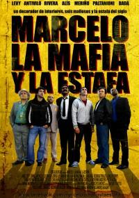 Marcelo, La Mafia y La Estafa (2011) plakat