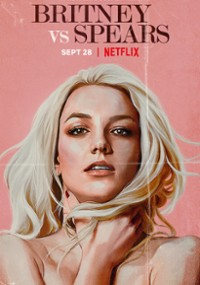 Britney kontra Spears (2021) plakat