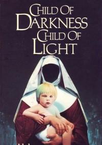Dziecię ciemności, dziecię światłości (1991) plakat