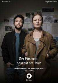 Die Füchsin - Die Spur auf der Halde (2017) plakat