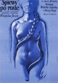 Śpiewy po rosie (1982) plakat
