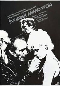 Świadek mimo woli (1984) plakat