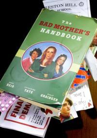 The Bad Mother's Handbook (2007) plakat