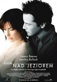 Dom nad jeziorem (2006) plakat