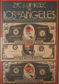 Żyć i umrzeć w Los Angeles (1985) plakat