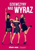 plakat - Dziewczyny nad wyraz (2017)