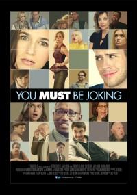 You Must Be Joking (2014) plakat