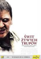 plakat - Świt żywych trupów (2004)