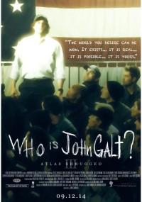 Atlas zbuntowany. Część III: Kim jest John Galt? (2014) plakat