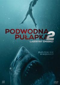 Podwodna pułapka 2: Labirynt śmierci (2019) plakat