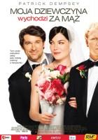 plakat - Moja dziewczyna wychodzi za mąż (2008)