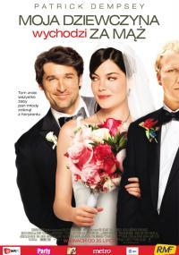 Moja dziewczyna wychodzi za mąż (2008) plakat