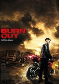 Burn Out (2017) plakat