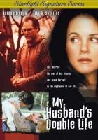 Podwójne życie mojego męża