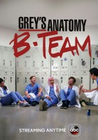 Grey's Anatomy: B-Team