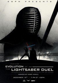 Star Wars: Evolution of the Lightsaber Duel (2015) plakat