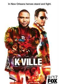 K-Ville (2007) plakat