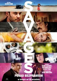 Savages: Ponad bezprawiem (2012) plakat
