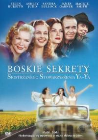 Boskie sekrety siostrzanego stowarzyszenia Ya-Ya (2002) plakat
