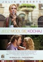 plakat - Jedz, módl się, kochaj (2010)