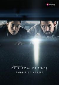Den som dræber - Fanget af mørket (2019) plakat