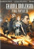 Final Fantasy XV: Gwardia Królewska