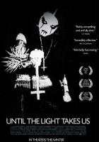 plakat - Until the Light Takes Us (2008)
