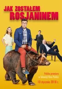 Jak zostałem Rosjaninem (2015) plakat