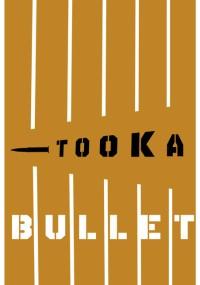 Took a Bullet (2011) plakat