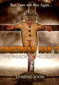 Gingerdead Man 2: Passion of the Crust (2008) plakat