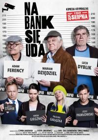 Na bank się uda (2019) plakat