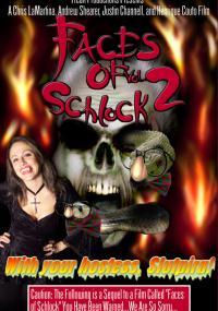 Faces of Schlock Vol. 2 (2005) plakat