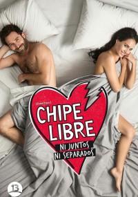 Chipe libre (2014) plakat