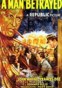 A Man Betrayed (1941) plakat