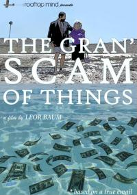 The Gran' Scam of Things